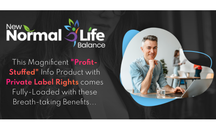 New Normal Life Balance PLR & OTO Review by Firelaunchers
