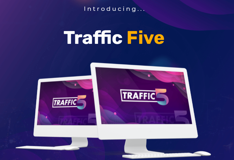 Traffic Five System Review & OTO by Kevin Fahey