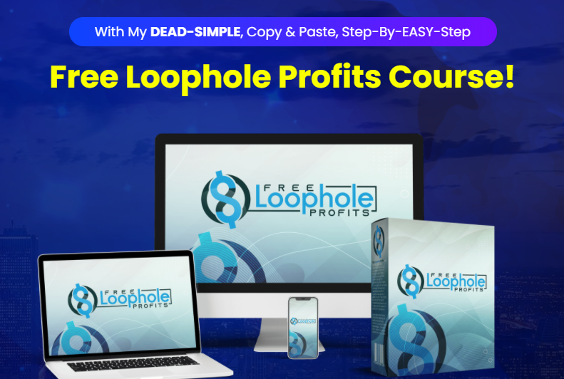 Free Loophole Profits Pro OTO & Review by Art Flair